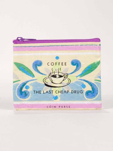 Coffee The Last Cheap Drug Money Coin Purse
