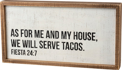 As for Me and My House We Will Serve Tacos Wooden Inset Sign, Funny/Rustic/Modern Quote Wall Art, Living/Dining/Bedroom, Cute Farmhouse Decor