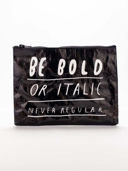 Be Bold or Italic Cute/Cool/Unique Recycled Material Zipper Pouch/Bag/Clutch/Cosmetic Bag
