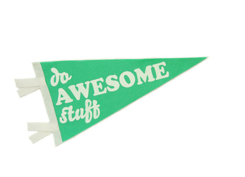 Do Awesome Stuff Pennant Flag