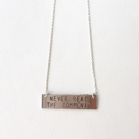 The Betty Collection: Never Read The Comments Necklace in Silver