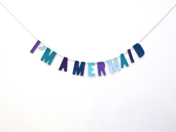 I'm A Mermaid Felt Party Banner in Ocean Blues and Greens
