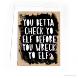 Check Yo Elf Before You Wreck Yo Elf Holiday Card