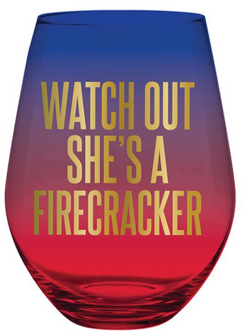 Watch Out She's a Firecracker Stemless Wine Glass in Red Blue Ombre | Jumbo 30 oz size holds an entire bottle of wine!