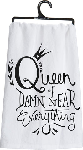 Queen of Damn Near Everything Dish Towel
