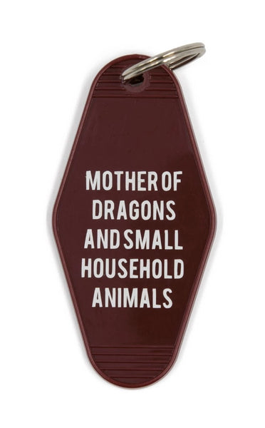 Mother of Dragons and Small Household Animals Motel Style Keychain in Dark Red
