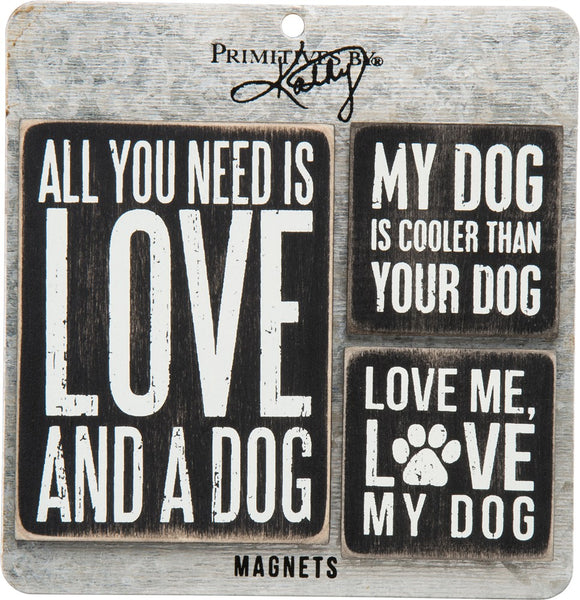 All You Need is Love and a Dog Wooden Magnet Gift Set