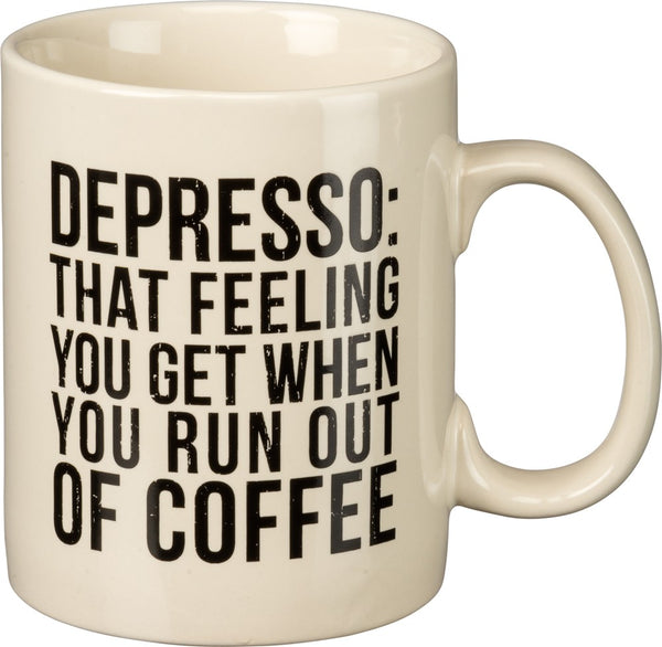 Depresso: That Feeling You Get When You Run Out Of Coffee Mug