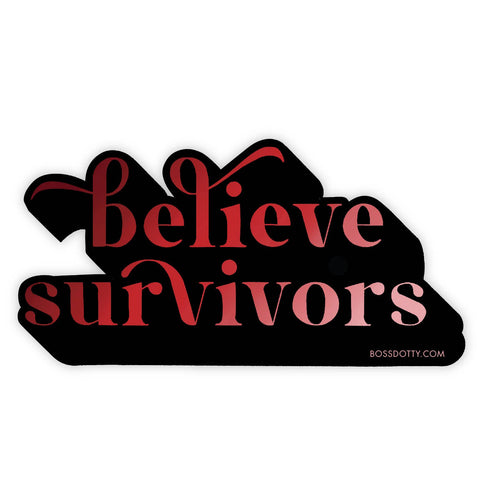 Believe Survivors Vinyl Sticker