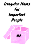 Irregular Items for Imperfect People Pack #2 (1 only)