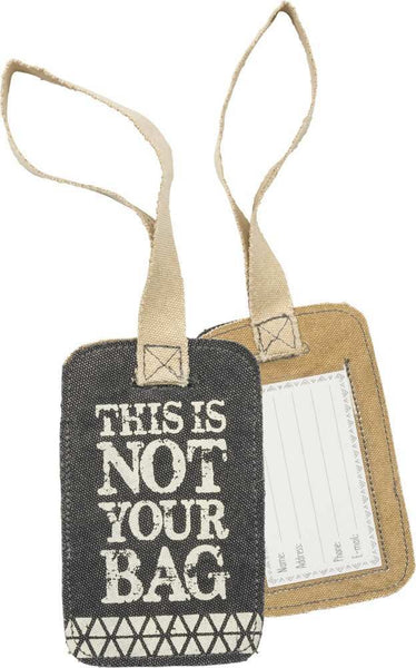 This Is Not Your Bag Gray Canvas Luggage Tag