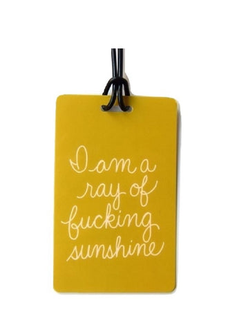 I Am A Ray Of Fucking Sunshine Luggage Tag in Mustard