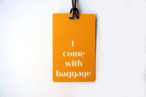 I Come With Baggage Luggage Tag in Orange