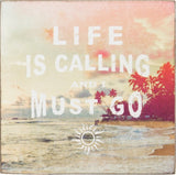 Life Is Calling And I Must Go Square Magnet in Sunrise Pastels