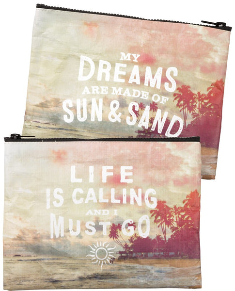 My Dreams Are Made Of Sun & Sand / Life Is Calling And I Must Go Beach-Inspired Recycled Material Cute/Cool/Unique Zipper Pouch/Bag/Clutch/Cosmetic Bag