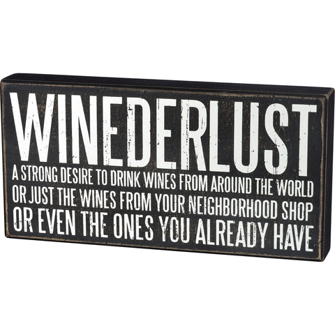 Winederlust Desire To Drink Wines Wooden Box Sign