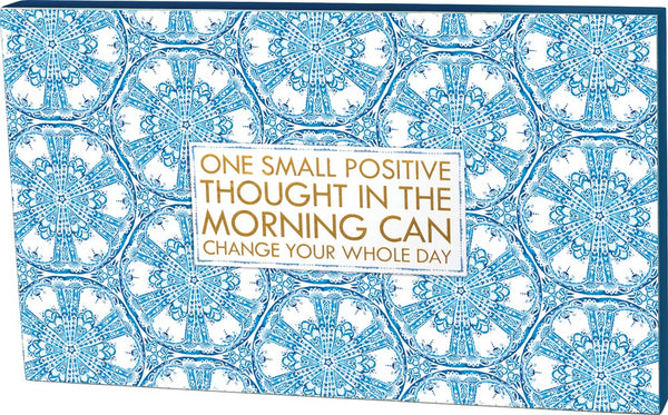 "One Small Positive Thought Can Change Your Whole Day Wooden Box Sign | Gold Gilding | Large Format 20"" x 11.75"""