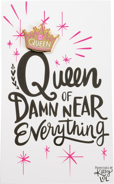 Queen Of Damn Near Everything Enamel Pin in Pink Crown on Gift Card