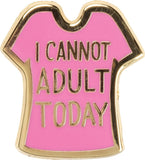 I Cannot Adult Today Enamel Pin and Socks Gift Set Bundle