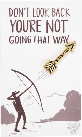 Don't Look Back Arrow Enamel Pin in Gold on Gift Card