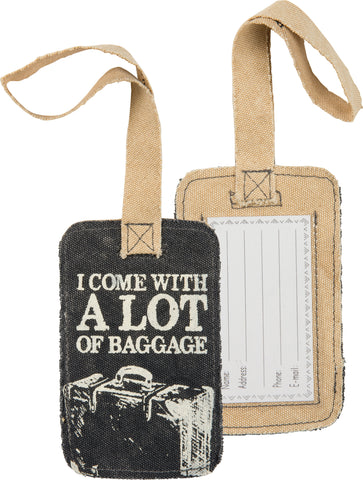 I Come With A Lot Of Baggage Canvas Luggage Tag
