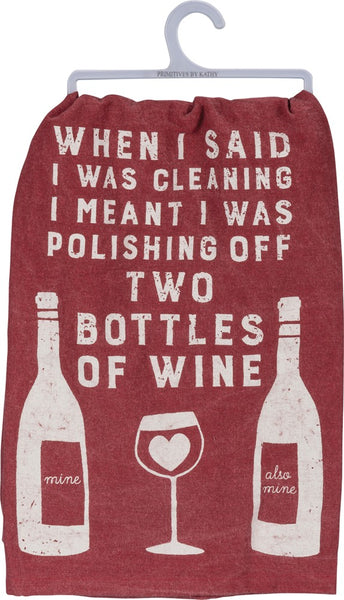 When I Said I Was Cleaning I Meant I Was Polishing Off Two Bottles Of Wine Funny Snarky Dish Cloth Towel / Novelty Silly Tea Towels / Cute Hilarious Kitchen Hand Towel