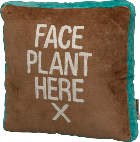 Face Plant Here Throw Pillow | Velvet Flat Stitched Funny Pillow | 12' Square