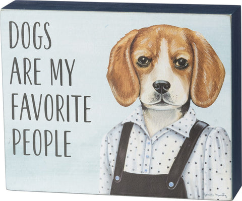 Dogs Are My Favorite People Wooden Box Sign With Well-Dressed Beagle Design in Blue