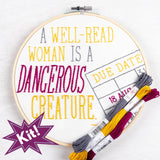"A Well-Read Woman Is A Dangerous Creature 8"" Embroidery Kit"