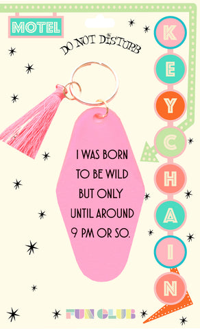 Born To Be Wild Neon Pink Keychain