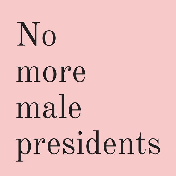 No More Male Presidents Vinyl Weatherproof Sticker in Blush Pink