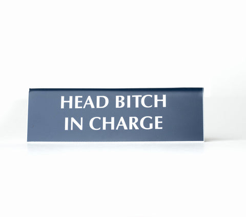 Head Bitch in Charge Nameplate Desk Sign in Navy Blue