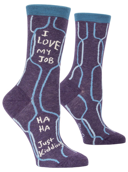 I Love My Job, Ha Ha, Just Kidding Women's Business Crew Socks Hipster/Nerdy/Geeky/Trendy, Funny Novelty Socks with Cool Design, Bold/Crazy/Unique Pattern Dress Socks