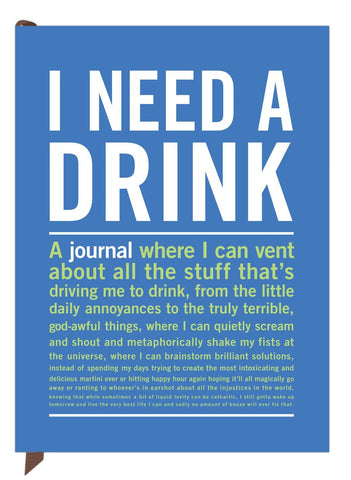 I Need A Drink Inner-Truth Journal