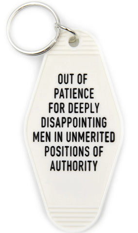Out of Patience for Deeply Disappointing Men Motel Style Keychain in White