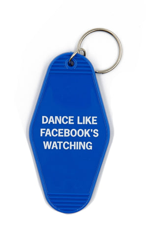 Dance Like Facebook's Watching Motel Style Keychain In Blue
