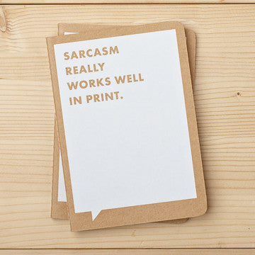 Sarcasm Really Works Well In Print Mini Notebook