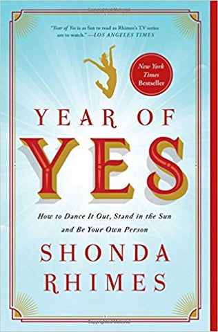 "Year of Yes: How to Dance It Out, Stand in the Sun and Be Your Own Person by Shonda Rhimes (Bargain Books) Plus Free ""Read Feminist Books"" Pen"