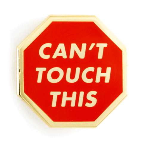 Can't Touch This Enamel Pin in Red and Metallic Gold