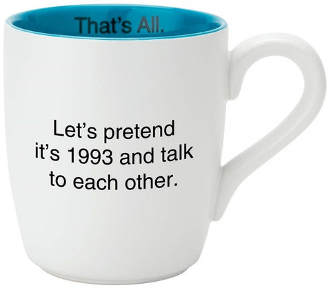 Let's Pretend It's 1993 Glossy Ceramic Mug in Teal and White