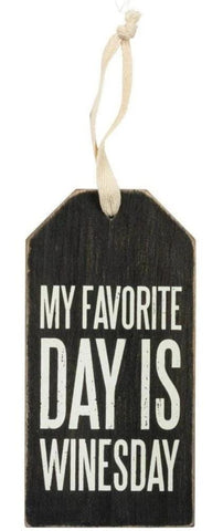 My Favorite Day Is Winesday Wooden Bottle Tag