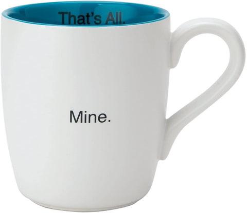 Mine. That's All Ceramic Mug in Teal and White