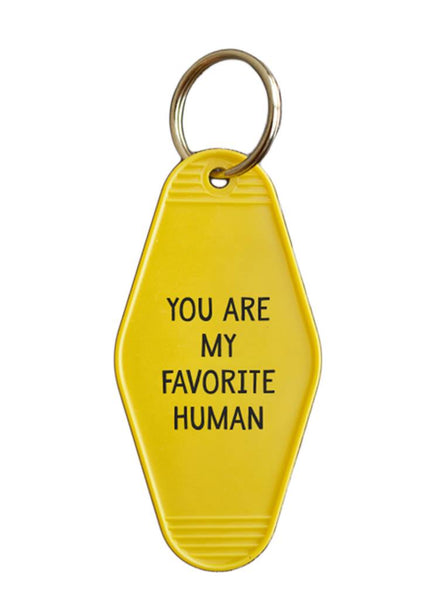 You Are My Favorite Human Hotel/Motel Style Keychain in Yellow and Black