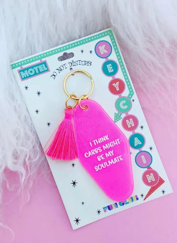 I Think Carbs Might Be My Soulmate Pink Glitter Keychain