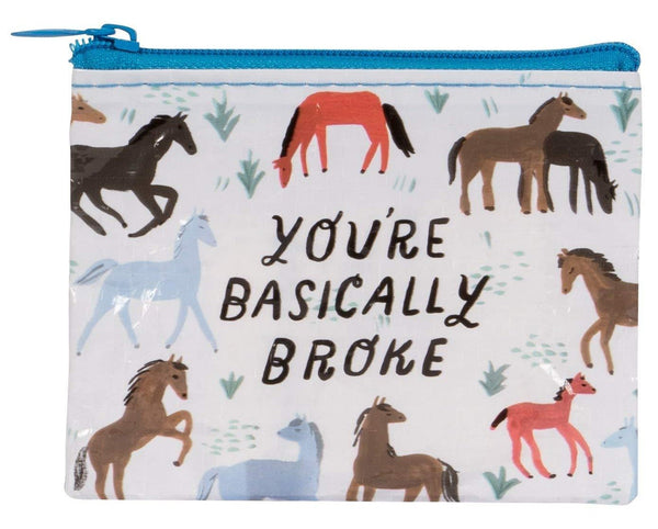 You're Basically Broke Horse Design Recycled Material Cool Small/Mini Zip Coin/Change Purse/Bag/Pouch/Wallet
