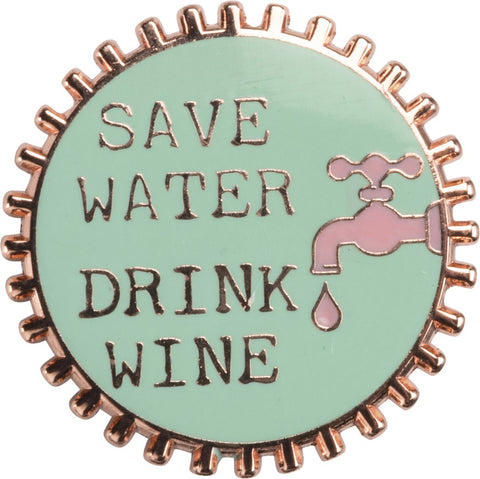 Save Water Drink Wine Pink and Green Enamel Pin on Gift Card