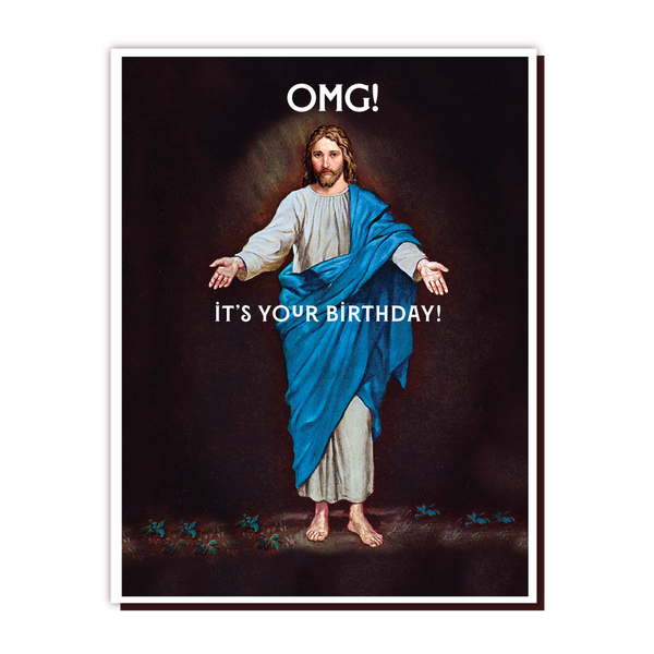 OMG It's Your Birthday Jesus Greeting Card