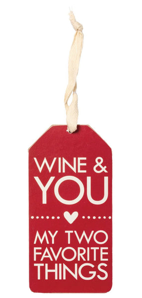 Wine & You - My Two Favorite Things Wooden Wine Bottle Tag