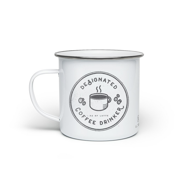 Designated Coffee Drinker - Enamel Camping Mug