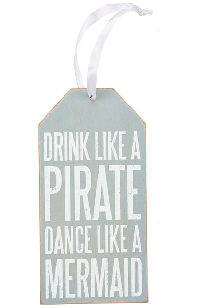 Drink Like A Pirate - Dance Like A Mermaid Wooden Wine Bottle Tag
